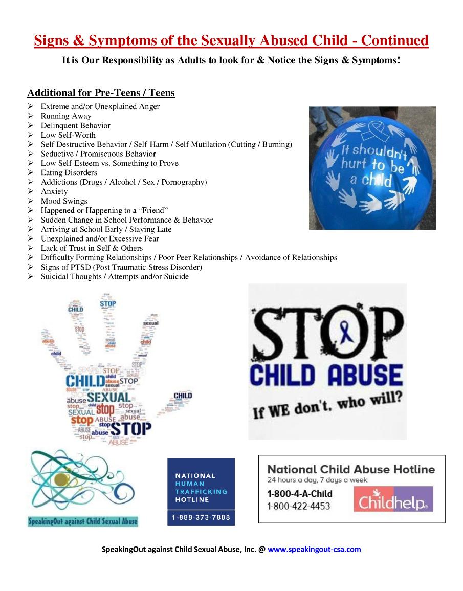 sign and symtoms of child abuse 1 There are various lists of possible physical and behavioral indicators of child sexual abuse, some of which are: waking up during the night sweating, screaming or shaking with nightmares.